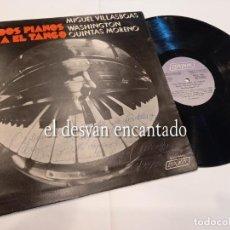 Discos de vinilo: DOS PIANOS PARA EL TANGO. MANUEL VILLASBOAS. LP CON DEDICATORIA. AÑO 1976. RARO. Lote 263671250