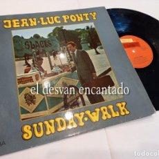 Discos de vinilo: JEAN LUC PONTY. LP SUNDAY WALK. ESPAÑA 1978. Lote 263673475