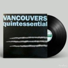 Discos de vinilo: VANCOUVERS – QUINTESSENTIAL. Lote 263673530