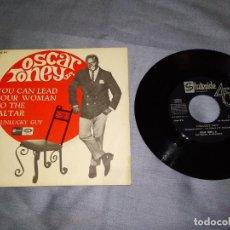 Discos de vinilo: OSCAR TONEY JR. YOU CAN LEAD YOUR WOMAN TO THE ALTAR Y UNLUCKY GUY SINGLE 1967. Lote 263679385