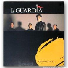 Discos de vinilo: LA GUARDIA - CUANDO BRILLE EL SOL. Lote 263688825