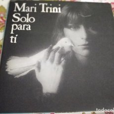 Discos de vinilo: MARI TRINI. SOLO PARA TI. PORTADA DOBLE. ENCARTE.1978. BUEN ESTADO.NEAR MINT/NEAR MINT. Lote 263699610