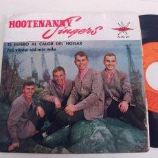 Discos de vinilo: HOOTENANNY SINGERS-EP TE ESPERO AL CALOR DEL HOGAR +3-NUEVO. Lote 263716025