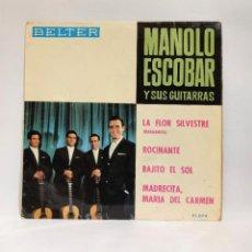 """Discos de vinilo: MANOLO ESCOBAR Y SUS GUITARRAS. LA FLOR SILVESTRE / ROCINANTE / BAJITO EL SOL Y +. VINILO 7"""". CCM1. Lote 263718600"""