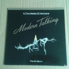 Discos de vinilo: MODERN TALKING - IN THE MIDDLE OF NOWHERE LP 1986 EDICION ESPAÑOLA. Lote 263720400