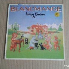Discos de vinilo: BLANCMANGE - HAPPY FAMILIES LP 1983 EDICION ESPAÑOLA SYNTHPOP. Lote 263721325