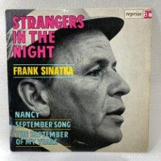 Discos de vinilo: SINGLE FRANK SINATRA - STRANGERS IN THE NIGHT - FRANCIA - AÑO 1966. Lote 263732245