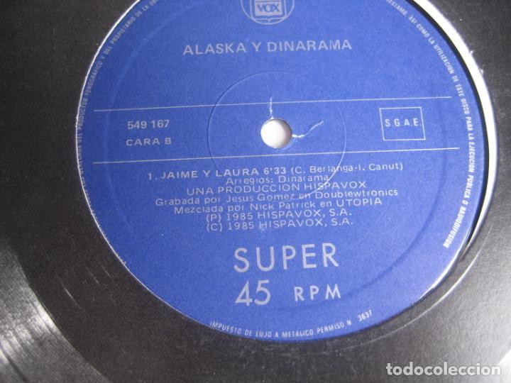 Discos de vinilo: ALASKA Y DINARAMA - MAXI SINGLE HISPAVOX 1985 - NI TU NI NADIE/ JAIME Y LAURA - PORTADA PROMO - - Foto 3 - 263733605
