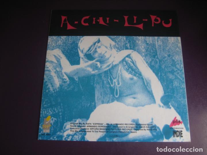 Discos de vinilo: A-Chi-Li-Pu - maxi single flyer records 1991 - ELECTRONICA HOUSE TECHNO POP - SIN USO - Foto 2 - 263734030