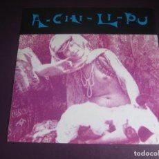 Discos de vinilo: A-CHI-LI-PU - MAXI SINGLE FLYER RECORDS 1991 - ELECTRONICA HOUSE TECHNO POP - SIN USO. Lote 263734030