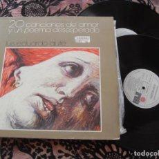 Discos de vinilo: LUIS EDUARDO AUTE LP. 20 CANCIONES DE AMOR Y UN POEMA DESESPERADO. MADE IN SPAIN. 1986. Lote 263737580