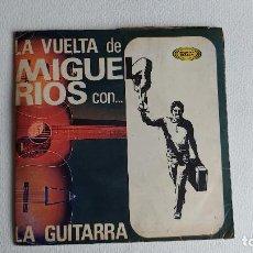 Discos de vinilo: T-920.- LA VUELTA DE MIGUEL RIOS- 2 SINGLES , LA GUITARRA Y AHORA QUE HE VUELTO , AÑO 1966, VER FOTO. Lote 263748330
