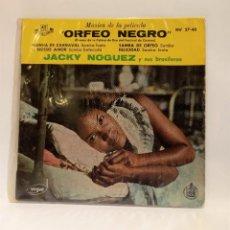 """Discos de vinilo: JACKY NOGUEZ Y SUS BRASILEROS """"ORFEO NEGRO"""". MÚSICA DE PELÍCULA. SAMBA. VINILO 7"""". CCM1. Lote 263751795"""