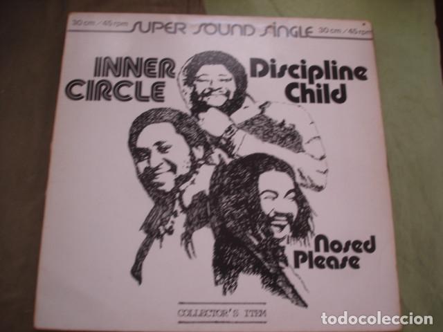 INNER CIRCLE DISCIPLINE CHILD / NOSED PLEASE (Música - Discos de Vinilo - Maxi Singles - Reggae - Ska)