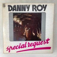 Discos de vinilo: LP - VINILO DANNY ROY - SPECIAL REQUEST - ESPAÑA - AÑO 1978. Lote 263769990