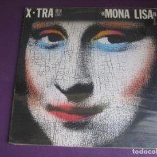 Discos de vinilo: X-TRA - MONA LISA - MAXI SINGLE ZAFIRO 1985 PRECINTADO - ELECTRONICA DISCO 80'S. Lote 263803980