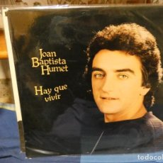 Discos de vinilo: LP JOAN BAPTISTA HUMET HAY QUE VIVIR ESPAÑA 1980 BUEN ESTADO. Lote 263885725