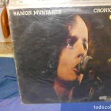 Disques de vinyle: LP RAMON MUNTANER CRONIQUES CANCO CATALAN CON TOQUES PROGRESIVOIDES CIERTO USO NO ESTA MAL. Lote 263897150