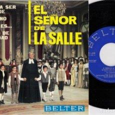 Discos de vinilo: ESCOLANIA DEL VALLE DE LOS CAIDOS - FILM EL SEÑOR DE LA SALLE, EP, LECCION DE URBANIDAD +3, AÑO 1965. Lote 263902590
