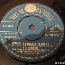 Discos de vinilo: SINGLE TIM CONNOR HIS MASTER...1056 UK 1962 WITHOUT A SHOULDER.../ I´VE FALLEN IN LOVE. Lote 263913915