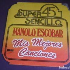 Discos de vinilo: MANOLO ESCOBAR - MIS MEJORES CANCIONES - MAXI SINGLE BELTER 1978 - CANCION ESPAÑOLA COPLA POP. Lote 264033730