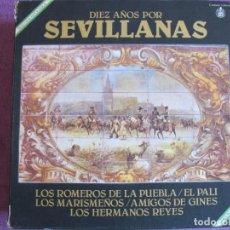Discos de vinilo: LP - DIEZ AÑOS POR SEVILLANAS - VARIOS (CAJA CON 5 LP'S, SPAIN, HISP'AVOX 1983, VER FOTO ADJUNTA). Lote 264044845