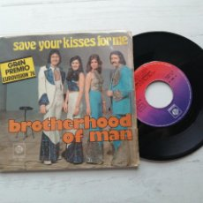 Discos de vinilo: BROTHERHOOD OF MAN – SAVE YOUR KISSES FOR ME SINGLE 1976 EUROVISIÓN. Lote 264069230