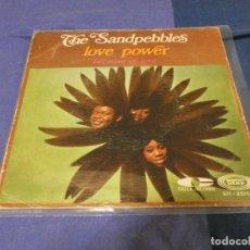 Discos de vinilo: SINGLE THE SANDPEBBLES LOVE POWER ESTADO DECENTE 1968. Lote 264078015