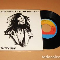 Disques de vinyle: BOB MARLEY & THE WAILERS - IS THIS LOVE - SINGLE - 1978. Lote 264096610