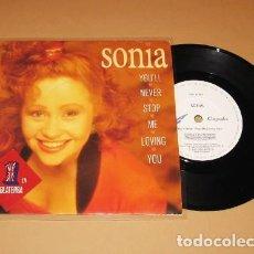 Discos de vinilo: SONIA - YOU'LL NEVER STOP ME LOVING YOU - SINGLE - 1989. Lote 264099240