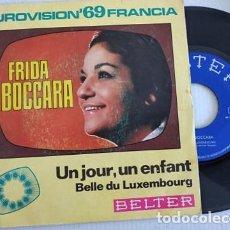 Discos de vinilo: FRIDA BOCCARA - UN JOUR, UN ENFANT / BELLE DU EUROVISION LUXEMBOURG - BELTER 1969. Lote 264109205