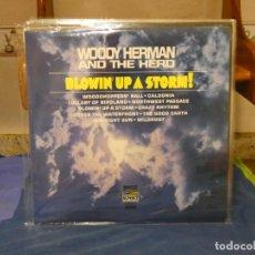 Discos de vinilo: LP JAZZ WOODY HERMAN BLOWING UP A STORM UK 1968 SUNSET COMO NUEVO. Lote 264111070