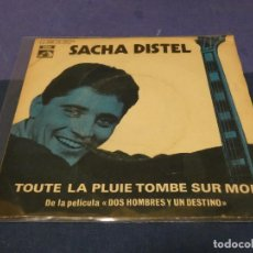 Discos de vinilo: DISCO 7 PULGADAS EP SACHA DISTEL TOUTE LA PLOUIE TOMBE SUR MOI. Lote 264186312