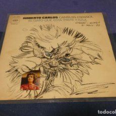 Discos de vinilo: DISCO 7 PULGADAS SINGLE ESPAÑOL ROBERTO CARLOS EL GATO QUE ESTA TRISTE Y AZUL 1972 BUEN ESTADO. Lote 264187060