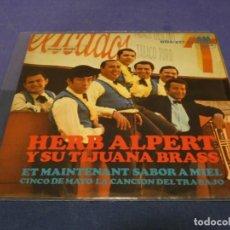 Discos de vinilo: DISCO 7 PULGADAS EP ESPAÑOL HERB ALPERT Y SU TIJUANA BRASS 1966 CORRECTO. Lote 264187112