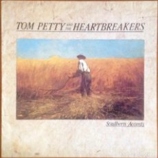 Discos de vinilo: TOM PETTY AND THE HEARTBREAKERS - SOUTHERN ACCENTS. Lote 264203656