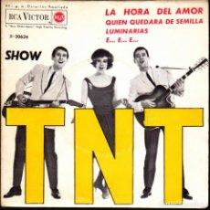 Discos de vinilo: EP LOS TNT LA HORA DEL AMOR + 3 DISCOS RCA VICTOR AUTOGRAFIADO POR PARTE TRASERA VER FOTO. Lote 264210680