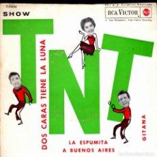 Discos de vinilo: EP LOS TNT DOS CARAS TIENE LA LUNA + 3 DISCOS RCA VICTOR. Lote 264210780