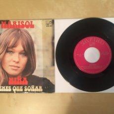 """Discos de vinilo: MARISOL - NIÑA / TIENES QUE SOÑAR - SINGLE 7"""" - 1972 SPAIN - ZAFIRO. Lote 264258160"""