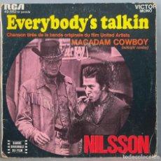 Discos de vinilo: SINGLE. EVERYBODY'S TALKIN. NILSSON. Lote 264259724