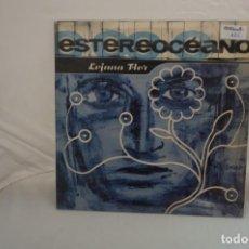 Discos de vinilo: # VINILO 12´´ - MAXI-SINGLE - ESTEREOCÉANO – LEJANA FLOR / MERCURY – 5665231. Lote 264300668