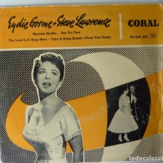 Discos de vinilo: EYDIE GORME AND STEVE LAWRENCE // BESAME MUCHO+3 // EP. Lote 264306648