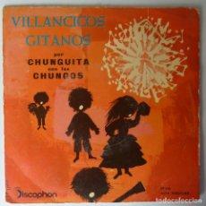 Discos de vinilo: CHUNGUITA CON LOS CHUNGOS // VILLANCICOS GITANOS// 1960 / EP. Lote 264310088