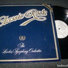 Disques de vinyle: CLASSIC ROCK - THE LONDON SYMPHONY ORCHESTRA - LP - K-TEL - PORTADA GATEFOLD MUY DIFICIL. Lote 264333948