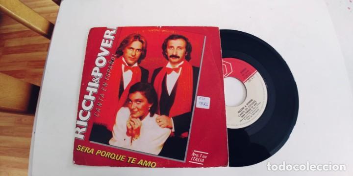 RICCHI & POVERI-SINGLE SERA PORQUE TE AMO-EN ESPAÑOL (Música - Discos - Singles Vinilo - Canción Francesa e Italiana)