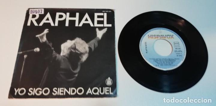 0521- RAPHAEL YO SIGO SIENDO AQUEL- VIN 7 SINGLE POR G+ DIS VG (Música - Discos - Singles Vinilo - Otros estilos)