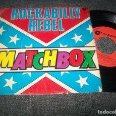 Disques de vinyle: MATCHBOX – ROCKABILLY REBEL - SINGLE DE 1980 - MAGNET. Lote 264422504