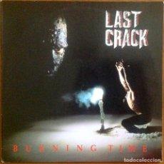 Discos de vinilo: LAST CRACK - BURNING TIME. Lote 264440039