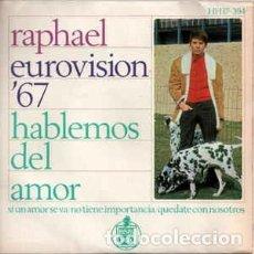 Discos de vinilo: RAPHAEL– HABLEMOS DEL AMOR - EP SPAIN EUROVISION 67. Lote 264457129