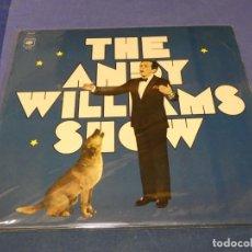 Discos de vinilo: LP UK 70S ANDY WILLIAMS GET SHOW BUEN ESTADO. Lote 264488504